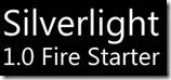 SilverlightFireStarter